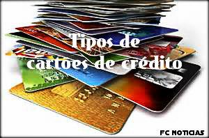 Tipos de cartão de crédito